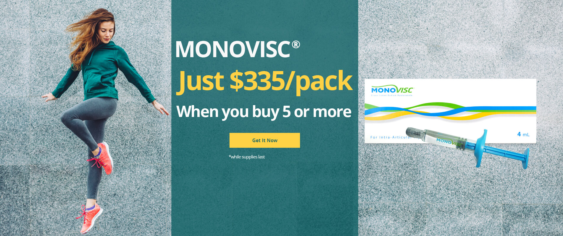 Buy 5 or more Monovisc for just $335/pack